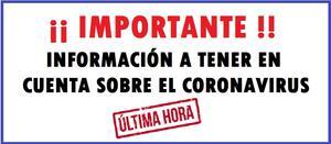 INFORMACIÓN IMPORTANTE SOBRE CORONAVIRUS